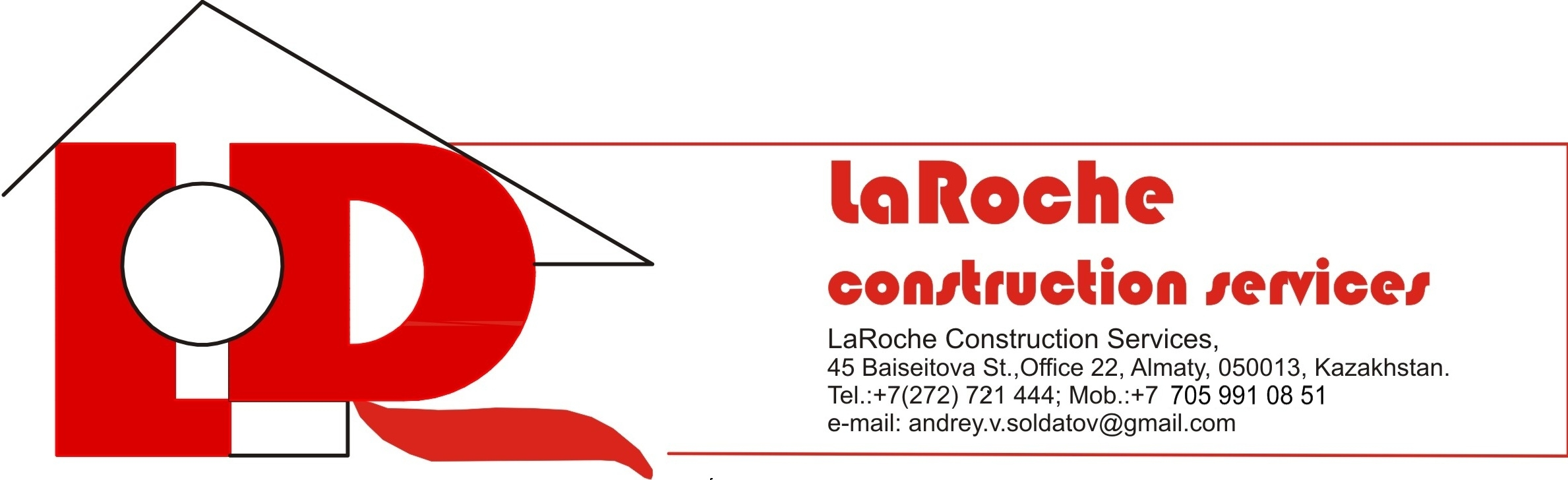"""LaROCHE Construction Services"" -"